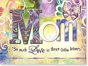Mother's Day Card - Thank you for filling my life with love! | Connie Haley | 10878 | Leanin' Tree