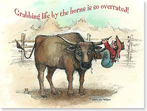 Birthday Card - Wishing you a happy, relaxing day with no bull! | Gary Patterson | 10903 | Leanin' Tree