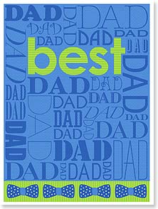 Father's Day Card - It's worth repeating: You're the best dad ever! | Darcel Phillips | 10912 | Leanin' Tree