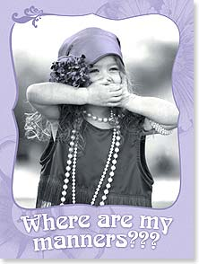Birthday Card - Where Are My Manners | Christina Bynum Breaux | 13848 | Leanin' Tree