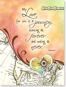 Anniversary Card - My Love For You Is A Journey | Connie Haley | 15466 | Leanin' Tree