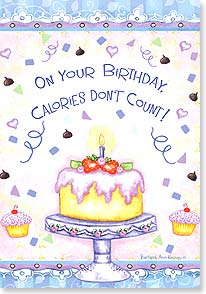 Birthday Card - Calories Don't Count! - 16714 | Leanin' Tree
