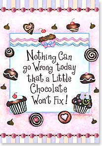 Blank Card with Quote / Saying - Chocolate Fixes Everything | Barbara Ann Kenney | 16722 | Leanin' Tree