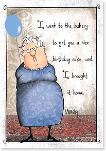 Birthday Card - Staff Pick - I forget what happened to your cake... | Leslie Moak Murray | 16913 | Leanin' Tree