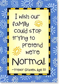 Birthday Card - Our Family Isn't Normal | Kate Harper | 18347 | Leanin' Tree