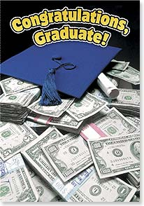 Graduation Card - Congratulations! Time To Cash In  | Photolibrary | 18601 | Leanin' Tree