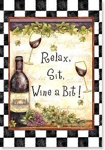 Blank Card with Quote / Saying - Relax, Sit, Wine a Bit! | Barbara Ann Kenney | 18772 | Leanin' Tree