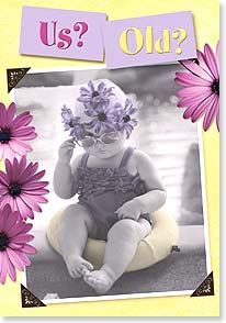 Birthday Card - We haven't even outgrown our baby fat yet! | Christina Bynum Breaux | 18942 | Leanin' Tree