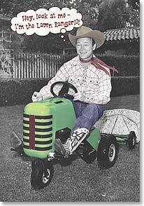 Birthday Card - Heard you mowed down another year! | Roy Rogers | 19827 | Leanin' Tree