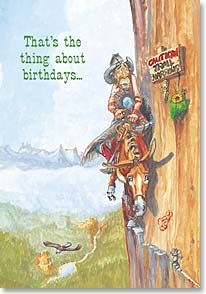 Birthday Card - Funny | The Thing About Birthdays | Boots Reynolds | 19938 | Leanin' Tree