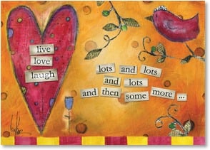 Valentine's Day Card - live, love, laugh - blessings  John 1:16 | Lisa Kaus | 1_2000182-P | Leanin' Tree