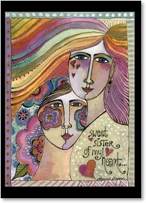 Loving Thoughts - Sister - Grateful for you in my life | Laurel Burch® | 1_2001154-P | Leanin' Tree