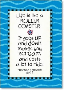 Blank Card with Quote / Saying - Life is like a roller coaster... | Kate Harper | 1_2002324-P | Leanin' Tree