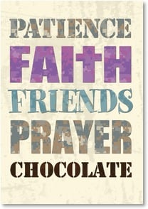 Blank Card with Quote / Saying - Faith, Friends, Prayer & Chocolate | LT Studio | 1_2002485-P | Leanin' Tree