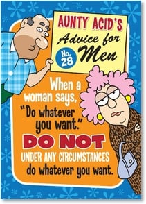 Blank Card with Quote / Saying - 'Aunty Acid's Advice for Men, No. 28' | Aunty Acid™ | 1_2003800-P | Leanin' Tree