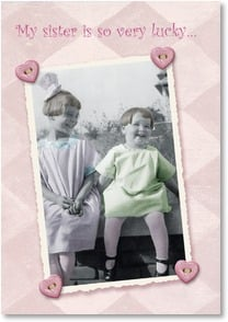 Birthday Card - Sister - She has the Best Sister Ever! | Maggie Mae Sharp | 2000707-P | Leanin' Tree