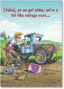 Birthday Card - We're Like Vintage Cars | Ben Crane | 2001281-P | Leanin' Tree
