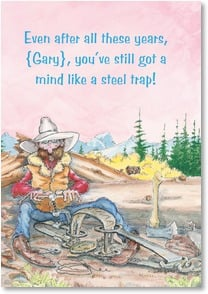 Birthday Card - Your Mind is like a Steel Trap! | Daryl Reed | 2001282-P | Leanin' Tree