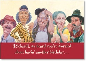 Birthday Card {Name} - Relax! You're Aging Gracefully... | Mike Scovel | 2001311-P | Leanin' Tree