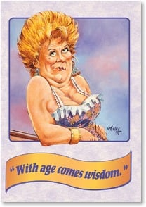 Birthday Card - With Age Comes Wisdom | Bud McCaulley | 2001326-P | Leanin' Tree