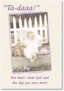 Birthday Card - What God Said When You Were Born! | Kathleen Francour | 2001761-P | Leanin' Tree