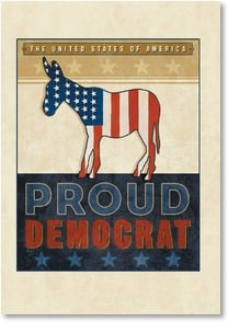 Politics & Campaign Card - Proud Democrat | ARTLY | 2002253-P | Leanin' Tree