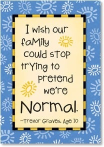 Birthday Card - Our family is way better than normal! | Kate Harper | 2002325-P | Leanin' Tree