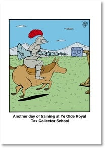 Tax Day Card - Ye Olde Royal Tax Collector School | RUBES® Leigh Rubin | 2002375-P | Leanin' Tree