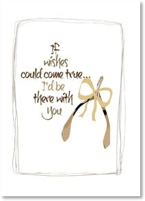 Blank Card with Quote / Saying - If wishes came true... I'd be with you - 2002460-P | Leanin' Tree