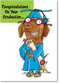 Graduation Card - Now go fetch a job!  | Harvey Gariety | 2002546-P | Leanin' Tree