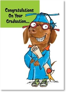 Graduation Card - Now Go Fetch A Job! | Harvey Gariety | 2002560-P | Leanin' Tree