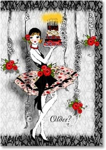 Birthday Card - Staff Pick - Older?  Only more layers of perfection. | Kathleen Francour | 2002657-P | Leanin' Tree