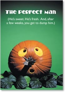 Halloween Card - Sweet, fresh, and you can just dump him! | bCreative Inc. | 2002763-P | Leanin' Tree