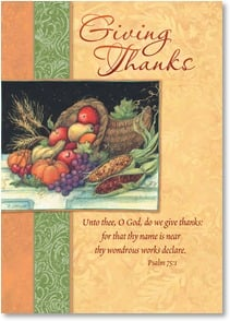 Thanksgiving Card - Wishing You God's Every Blessing in Abundance; Psalm 75:1 | Susan Winget | 2003422-P | Leanin' Tree