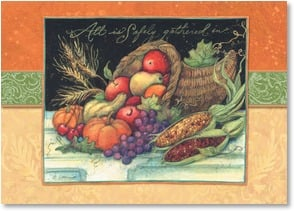 Thanksgiving Card - All is safely gathered in...Wishing you a beautiful bounty. | Susan Winget | 2003430-P | Leanin' Tree