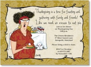 Thanksgiving Invitation - A time for feasting?  Like we need an excuse to eat pie. | Leslie Moak Murray | 2003505-P | Leanin' Tree