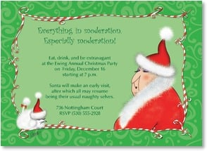 Holiday Party Invitation - Everything in moderation, Especially moderation! | Leslie Moak Murray | 2003575-P | Leanin' Tree