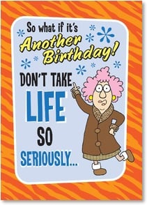 Birthday Card - ...It's not like you're going to get out alive! | Aunty Acid™ | 2003796-P | Leanin' Tree