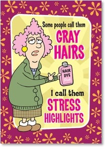 Birthday Card - Have a stress-free birthday, highlighted with fun! | Aunty Acid™ | 2003853-P | Leanin' Tree