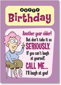 Birthday Card - No need to thank me.  That's what friends are for. | Aunty Acid™ | 2003856-P | Leanin' Tree