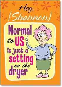 Friendship Card - Thank goodness, because normal is highly overrated! | Aunty Acid™ | 2003860-P | Leanin' Tree