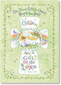 Baptism Card - Wishes for a lifetime of blessings. w/ Psalm 127:3 | Tina Wenke | 2004147-P | Leanin' Tree