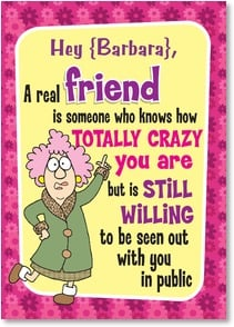 Friendship Card {Name} - I'm crazy lucky to have you as a friend. | Aunty Acid™ | 2004341-P | Leanin' Tree