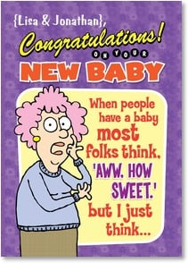 Baby Congratulations Card - You people actually WHAT?!! | Aunty Acid™ | 2004376-P | Leanin' Tree