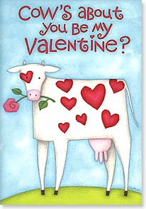 Valentine's Day Card - Be my Valentine because I like you dairy much! | Beth Logan | 21649 | Leanin' Tree