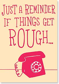 Encouragement & Support Card - If things get rough...call for backup. - 21784 | Leanin' Tree