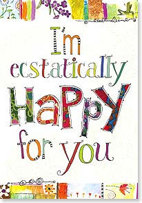 Congratulations Card - Ecstatically Happy for You | Lori Siebert | 21917 | Leanin' Tree