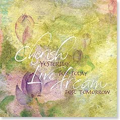 Blank Card with Quote / Saying - Cherish Live Dream | Teri Martin | 23301 | Leanin' Tree