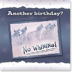 Birthday Magnet Card - Don't Howl About Being Older | Lee Cable | 24018 | Leanin' Tree