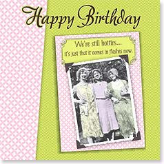 Birthday Magnet Card - Hot Flash - It's Your Birthday | Maggie Mae Sharp | 24019 | Leanin' Tree